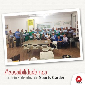 Sports Garden recebe certificado de acessibilidade nos canteiros de obras